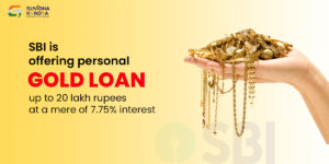 SBI is offering personal gold loan up to 20 lakh at a mere 7.75 interest