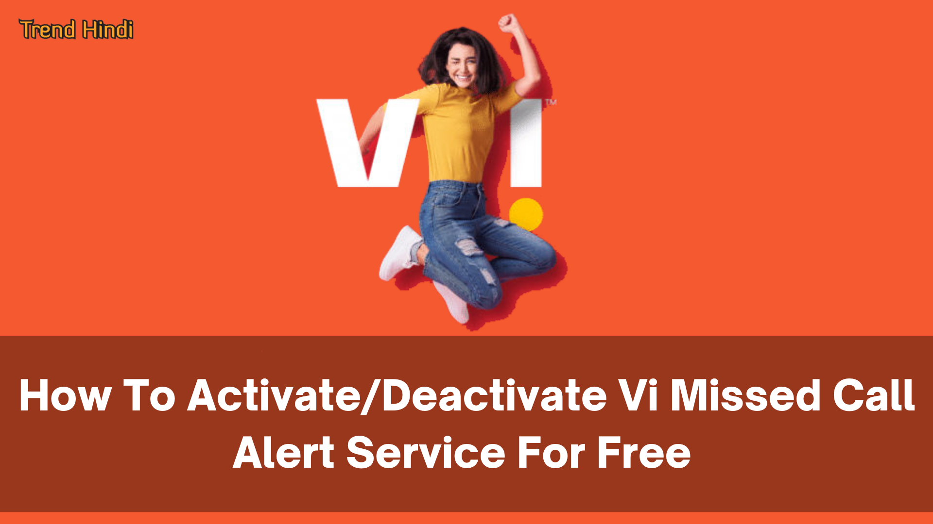 How To Activate/Deactivate Vi Missed Call Alert Service For Free