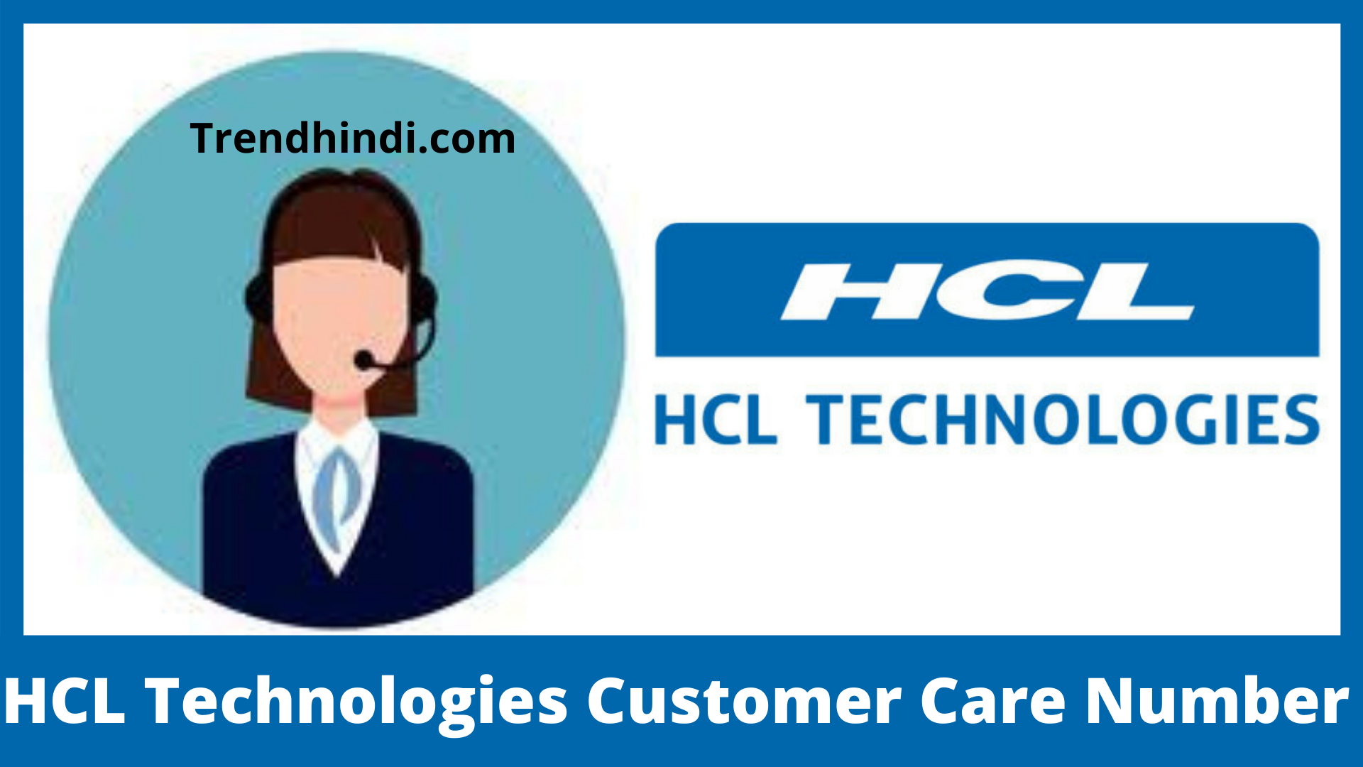 HCL Technologies Customer Care Number